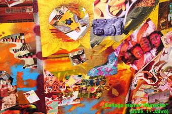 """""""Collage meiner Wünsche"""" (Julie, 17 Jahre)"""