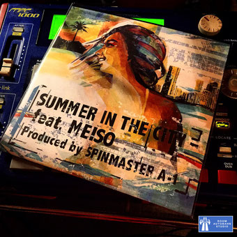 SUMMER IN THE CITY feat. MEISO Produced SPINMASTER A-1