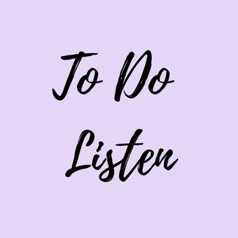 To Do Listen