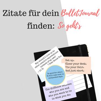 Postvorschlag 1: Zitate für dein BulletJournal finden: So geht's