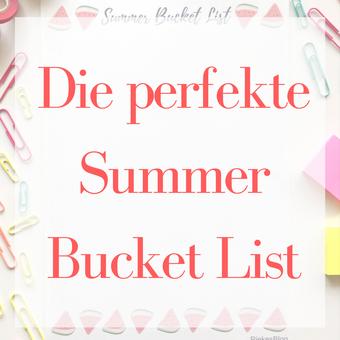 Postvorschlag 2: Die perfekte Summer Bucket List