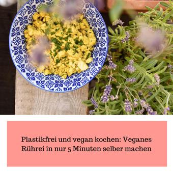 Postvorschlag 1: Plastikfrei und vegan kochen: Veganes Rührei in nur 5 Minuten selber machen   Vegane Alternativen selber machen Part 4