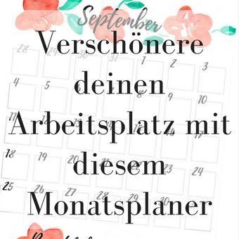 Postvorschlag 1: Verschönere deinen Arbeitsplatz mit diesem Monatsplaner