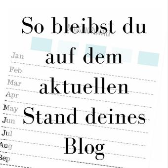 Titelbild: So bleibst du auf den aktuellen Stand deines Blogs