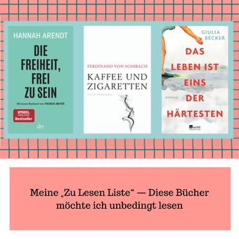 """Postvorschlag 2: Meine """"Zu Lesen Liste"""" — Diese Bücher möchte ich unbedingt lesen"""