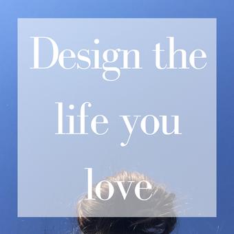 Titelbild: Design the life you love
