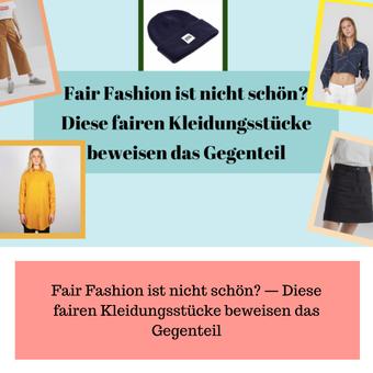 Postvorschlag 2: Fair Fashion ist nicht schön? — Diese fairen Kleidungsstücke beweisen das Gegenteil