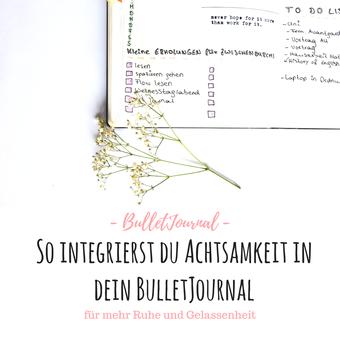 Titelbild: So integrierst du Achtsamkeit in dein BulletJournal RiekesBlog.com