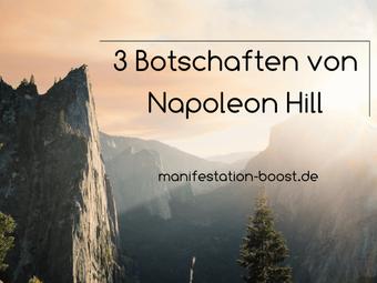 3 Botschaften von Napoleon Hill