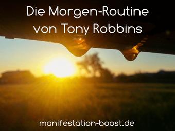 Die Morgen Routine von Tony Robbins