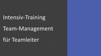 Intensiv-Training Team-Management für Teamleiter