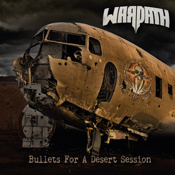WARPATH - Bullets For A Desert Session