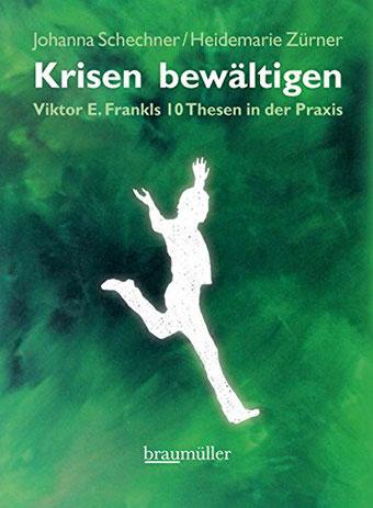 Cover des Buches Krisen bewältigen von Johanna Schechner und Heidemarie Zürner.