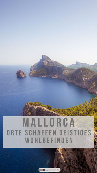 Mallorca Insel der Ruhe - Orte schaffen geistiges Wohlbefinden -