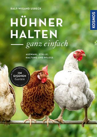Hühner halten - ganz einfach von Ralf-Wigand Usbeck