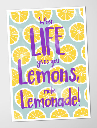 Poster, Juhu Papeterie, when life give you lemons make lemonade, sommer, spruch motivation, a4, flacher Versand