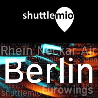 shuttlemio Ihr Shuttle Service mit Eurowings oder Rhein Neckar Air nach Berlin / Shuttle zum Flughafen