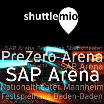 shuttlemio Ihr Shuttle Service zur SAP Arena - PreZero Arena - zum Festspielhaus Baden-Baden oder zum Nationaltheater