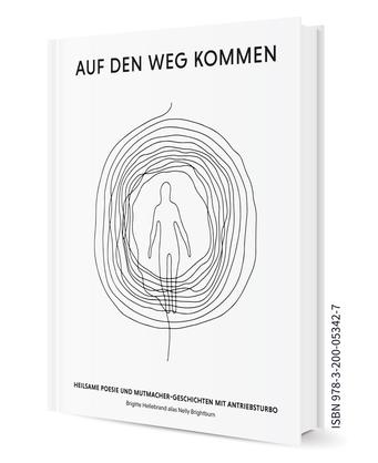 Auf den Weg kommen, Buch von Brigitte Hellebrand