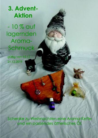 3. Advent Aktion -10% auf lagernden Aroma Schmuck (gültig von 15.12.2019 - 21.12.2019)