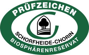Prüfzeichen Biosphärenreservat Schorfheide-Chorin