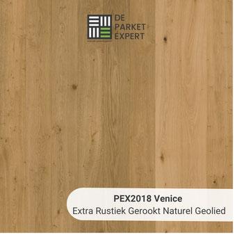 PEX2018 Venice Extra Rustiek Gerookt Naturel Geolied