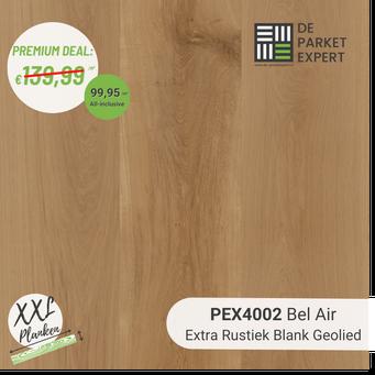 PEX4002 Bel Air Extra Rustiek Blank Geolied