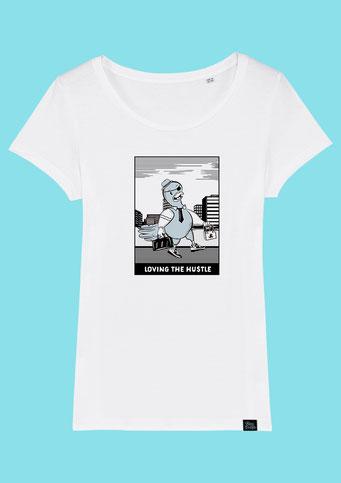 Loving the Hustle - Women's T-Shirt