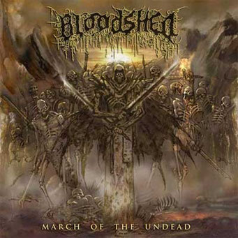 "BLOODSHED -""March of the Undead"""