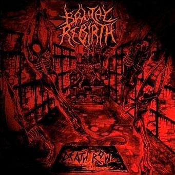 """BRUTAL REBIRTH-""""Death Row"""""""
