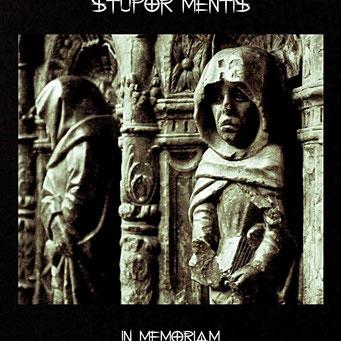 """STUPOR MENTIS - """"In Memoriam"""""""