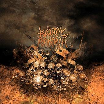 "BRUTAL REBIRTH-""Hate Over All"""