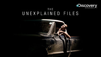 The Unexplained Files (3 épisodes) / Discovery