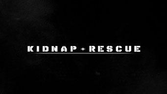 Kidnap & Rescue (1 épisode) / Discovery