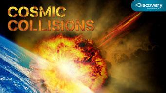 Collisions cosmiques (1 épisode) / Discovery