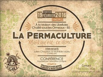 La Rigole- Événements et formations - La Permaculture mais qu'est-ce donc ? - les 19 Février 2016 à Chaillé-sous-les-Ormeaux (85)  à la Maison des Libellules.