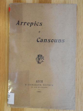 Arrepics e Cansouns ; Auch ; ed. Cocharaux 1924