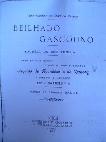 Beilhado Gascouno, sieguido de roundèus è de dansos ; L. Barieu ; ed. Cocharaux ; Auch 1941