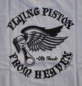 FLYING PISTON FROM HEAVEN ・White フライングピストンフロムヘブン・白 バックプリント