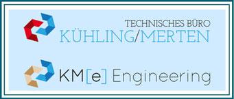 Technisches Büro - Kühling/Merten | KMe Engineering