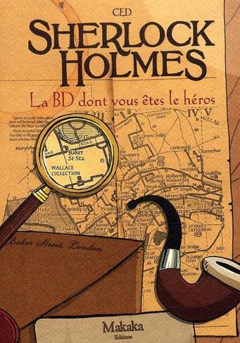Sherlock Holmes, la bd dont vous êtes le héros