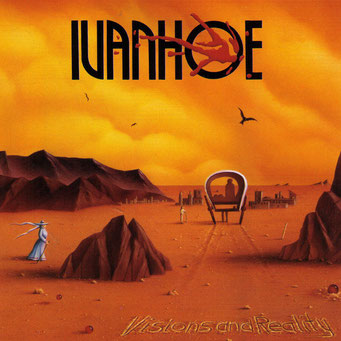 "1994  IVANHOE  ""Visions and Reality"""