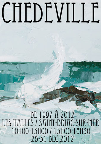 Exposition De 1997 à 2002 // 2012