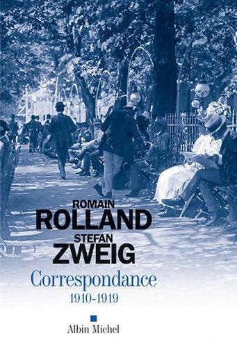 Rolland - Zweig - correspondance 1910 1918