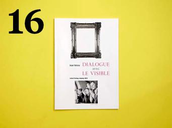 16  Jesper Fabricius, Dialogue avec le visible