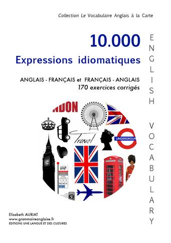 Expressions idiomatiques anglaises et françaises
