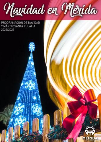 Programa de la Navidad en Mérida y Mártir Santa Eulalia