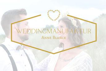 Weddingmanufaktur Anne Blanck