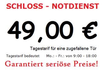 SCHLOSS - NOTDIENST / 49,00 € Tagestarif / Festpreisgarantie