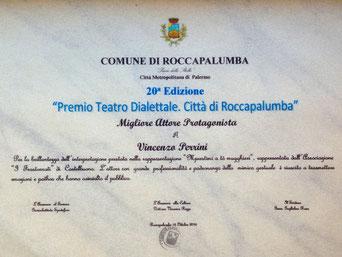 Attestato Migliore Attore Protagonista Vincenzo Perrini - Compagnia Teatrale i Frastornati - XX Edizione Rassegna Premio Teatro Dialettale Città di Roccapalumba